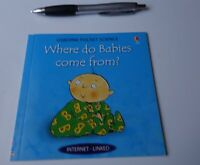 WHERE DO BABIES COME FROM? Usborne Pocket Science 2001 CHILDREN PICTURE Book PB