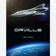 The World of the Orville Book By Jeff Bond