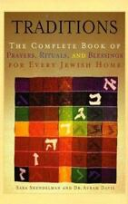 Traditions: Complete Book of Prayers, Rituals, and Blessings for Every Jewish H