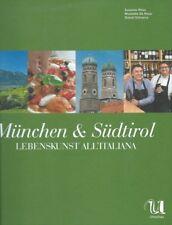 München & Südtirol Lebenskunst All'Italiana Umschau 2014 Wess De Rossi Schvarz