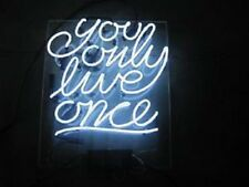 New White You Only Live Once Acrylic Neon Light Sign 17""