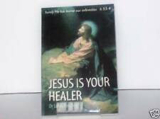 Jesus Is Your Healer by Dr. Linda Bergling