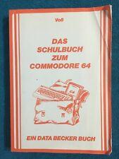 Fachliteratur DATA BECKER Buch - Das Schulbuch zum COMMODORE 64