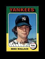 1975 Topps Baseball #401 Mike Wallace (Yankees) NM