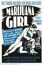 POSTER: MOVIE REPRO: MARIJUANA GIRL - FREE SHIP ! #3517  LW13 B