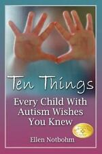 Ten Things Every Child with Autism Wishes You Knew-special Education, Day Class