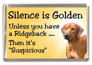 "Rhodesian Ridgeback Dog Fridge Magnet ""Silence is Golden ..."" by Starprint"