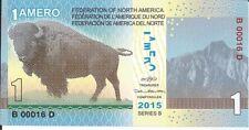 FEDERACION NORTE AMERICA BILLETE 1 AMERO 2015 FANTASIA