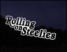 Rolling On Steelies Wheels JDM Funny Car Decal Euro Drift VAG VW DUB Vinyl