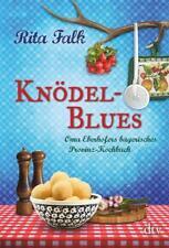 Knödel-Blues: Oma Eberhofers bayrisches Provinz-Kochbuch - Rita Falk - UNGELESEN