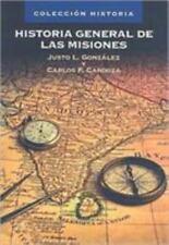 Historia General de las Misiones by Justo L. Gonzalez and Carlos Cardoza...