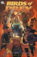Birds of Prey: Blood & Circuits by Gail Simone  TPB 2007 DC Comics