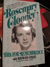 Rosemary Clooney this for remembrance Biography 0872165426