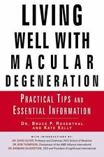 Living Well with Macular Degeneration: Practical Tips and Essential In-ExLibrary