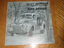 GEOFF STELLING / HARD DRIVING! ~ Private Press 1978 Album ~ NEAR MINT