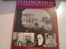 ** Stalingrad 43 Le tournant de la guerre
