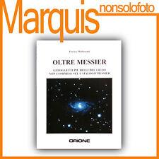 OLTRE MESSIER  di Enrico Moltisanti    Nuovo Orione