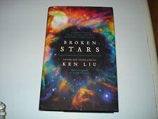Signed Ken Liu Broken Stars UK 1st/1st Invisible Planets, Cixin Liu Limited Ed.