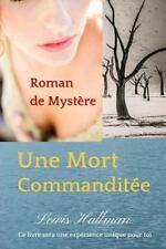 Livre de Mystères: Une Mort Commanditée : Roman de Mystère by Lewis Hallman...