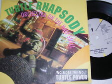 "7"" - Orchestra on the Half Shell Turtle Rhapsody & Turtle Power - UK 1990 # 5652"