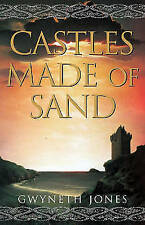 Castles Made of Sand by Gwyneth Jones (Paperback, 2002)