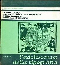 TRATTATO DI CULTURA GENERALE NEL CAMPO DELLA STAMPA (III) - G.M. PUGNO - 1967