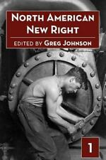 North American New Right (2012, Paperback)