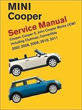 Mini Cooper Service Manual (R55, R56, R57) 2007, 2008, 2009, 2010, 2011 Cooper Cooper S, John Cooper Works: Including Clubman and Convertible by Bentley Publishers (Hardback, 2012)