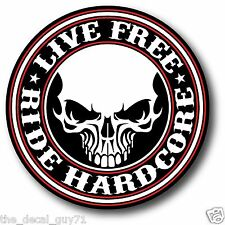 "Live Free Ride Hardcore decal sticker 4"" Harley Davidson USA Made! Car Bike"
