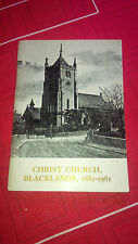 Christ Church Blacklands  1881-1981