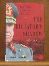 Heraldo Munoz, The Dictator's Shadow, *Signed*  1st/1st F/F  Chile  Pinochet