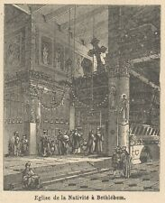 C8187 Bethlehem - Church of the Nativity - Stampa antica - 1892 Engraving