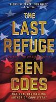 The Last Refuge: A Dewey Andreas Novel: By Ben Coes