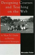 Designing Courses and Teaching on the Web: A How-To Guide to Proven, I-ExLibrary