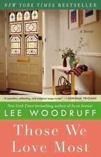 NEW Those We Love Most by Lee Woodruff Paperback Book (English) Free Shipping