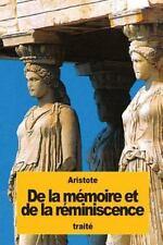De la Mémoire et de la Réminiscence by Aristote (2016, Paperback)