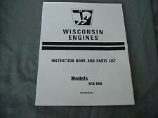 WISCONSIN  ENGINE  ACN,  BKN  INSTRUCTION, REPAIR & PARTS MANUAL BRAND NEW