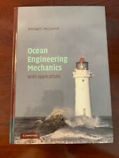Ocean Engineering Mechanics : With Applications by Michael E. McCormick...