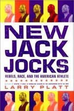 New Jack Jocks: Rebels, Race, and the American Athlete Platt, Larry Hardcover U