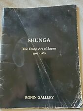 Shunga. the Erotic Art of Japan, 1600-1979 Paperback – January 1, 1979