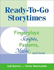 Ready-To-Go Storytimes: Fingerplays, Scripts, Patt