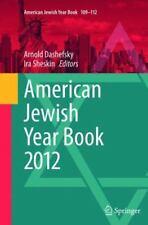 American Jewish Year Book: American Jewish Year Book 2012 109-112 (2015,...