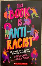 This Book is Anti-Racist  -Paperback  **NEW**