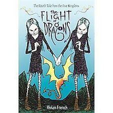 The Flight of Dragons: The Fourth Tale from the Five Kingdoms (Tales f-ExLibrary