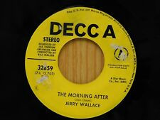 Jerry Wallace 45 Morning After / Can't Take It Anymore - Decca VG++