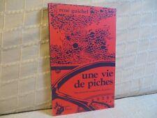 une vie de piches des exclus en languedoc Roussillon par Guichel