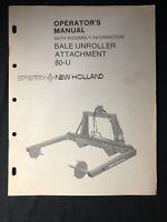 New Holland Bale Unroller Attachment 80-u Operator's Manual *601