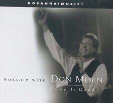 God Is Good - Worship With Don Moen (CD, Hosanna Music, New)