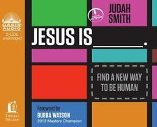 Jesus Is _____. : Find a New Way to Be Human by Judah Smith (2013, CD,...