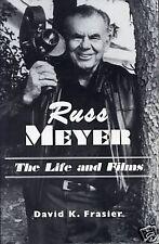 Russ Meyer - Life & Films SIGNED BY RUSS MEYER 1st Ed